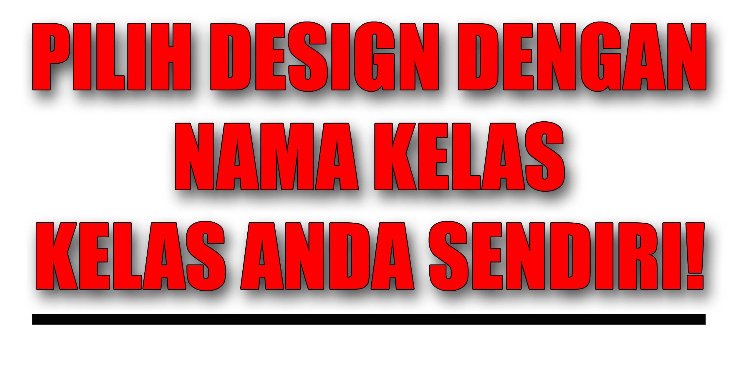 Contoh design tshirt kelas - Design Tshirt Kelas